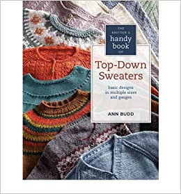 dbaf55fe8 The Knitter s Handy Book of Top-Down Sweaters  Basic Designs in ...