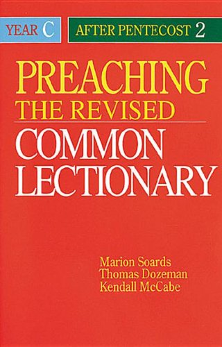 Preaching the Revised Common Lectionary Year C: After Pentecost - Woodbury Stores In Commons