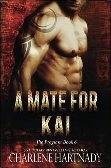 A Mate for Kai: Volume 6 (The Program)