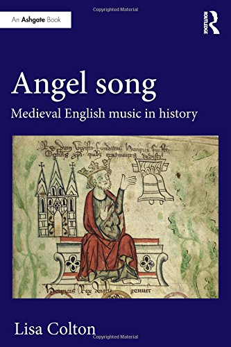 Angel Song: Medieval English Music in (Angels Song Music Book)