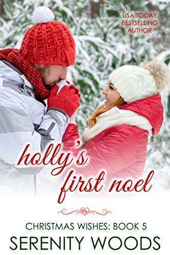(Holly's First Noel (Christmas Wishes Book)