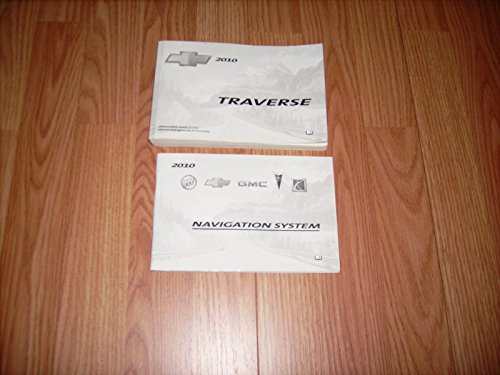 2010 Chevrolet Traverse Owners Manual with Navigation Manual
