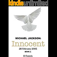Michael Jackson: Innocent - 28 February 2005 :  Book 1