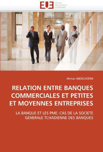 relation-entre-banques-commerciales-et-petites-et-moyennes-entreprises-la-banque-et-les-pme-cas-de-l