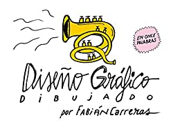 Diseño gráfico dibujado: Once palabras (Spanish Edition) by [Carreras, Fabián]