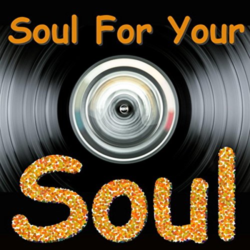 Soul For Your Soul