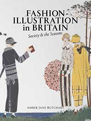 [BEST] Fashion Illustration in Britain: Society & the Seasons<br />P.P.T