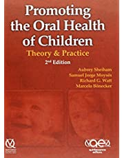 Promoting the Oral Health of Children: Theory and Practice