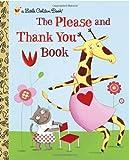 The Please and Thank You Book, Barbara Shook Hazen, 0375847588