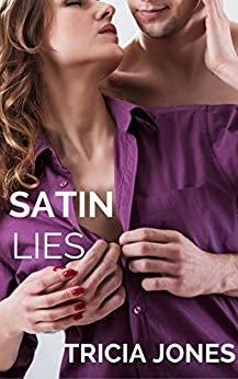 Satin Lies by [Jones, Tricia]