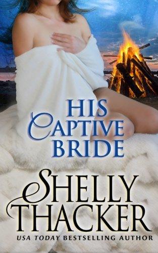 His Captive Bride (Stolen Brides Series) (Volume 3) PDF