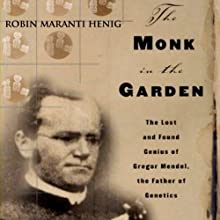The Monk in the Garden Audiobook by Robin Marantz Henig Narrated by Fleet Cooper