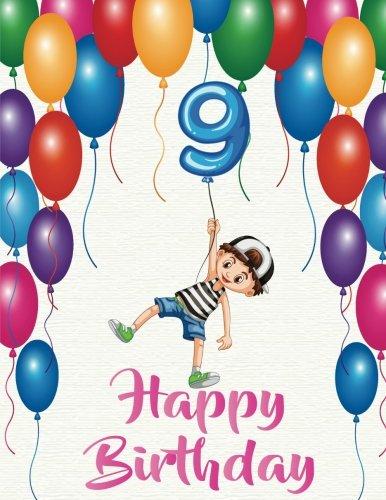 Happy Birthday: Birthday Notebook for Child's 9 Year Old : B