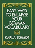 Easy Ways to Enlarge Your German Vocabul