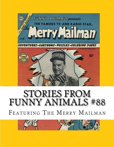 Stories From Funny Animals #88: Featuring The Merry Mailman pdf epub
