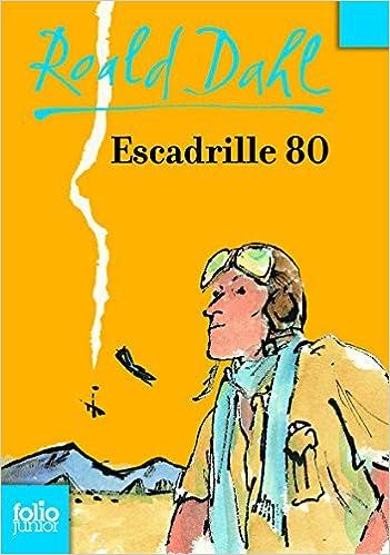 Roald Dahl - Escadrille 80 sur Bookys