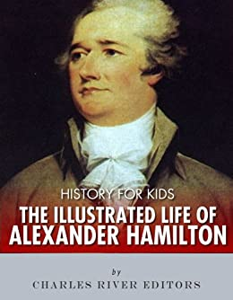 History Kids Illustrated Alexander Hamilton ebook product image