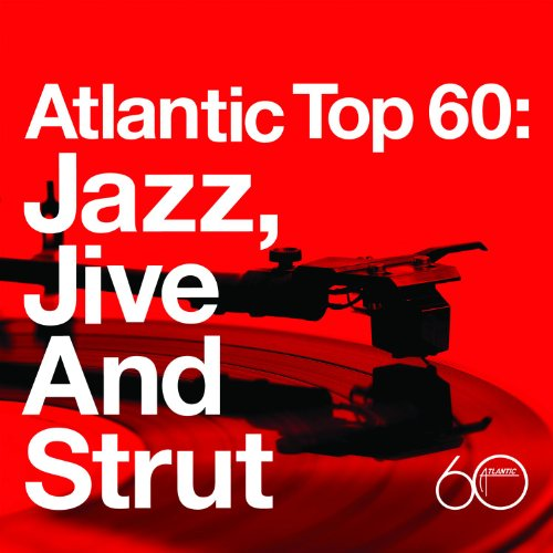 Atlantic Top 60: Jazz, Jive an...