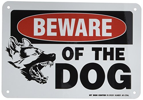 Beware Dog Warning Sign A81 276AL