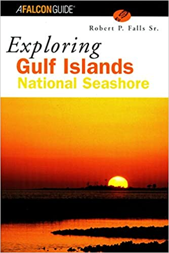 Exploring Gulf Islands National Seashore (Exploring Series)