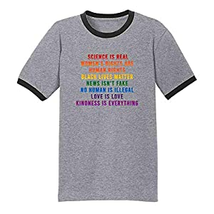 Science is Real Black Lives Matter Womens Rights LGBTQIA Kindness Rainbow Facts Graphic Tee Ringer T-Shirt