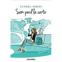 Sam perd la carte (French Edition)