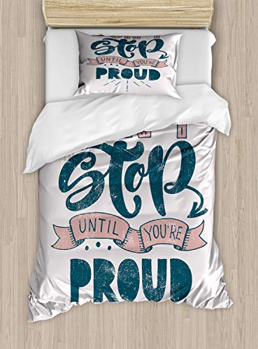 Lunarable Saying Duvet Cover Set, Retro Inspired Design Dont Stop Till You Proud Calligraphy Print, Decorative 2 Piece Bedding Set with 1 Pillow Sham, Twin Size, Dark Teal Pale Salmon Pearl ()