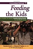 Feeding the Kids, Eleanor P. Taylor and Pamela Gould, 0978938542