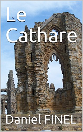 Le Cathare (French Edition)