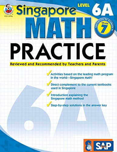 (Singapore Math - Level 6A Math Practice Workbook for 7th Grade, Paperback, Ages 12-13 with Answer Key)