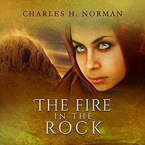 The Fire in the Rock Audiobook