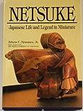 Netsuke, Edwin C. Symmes, 0804816166