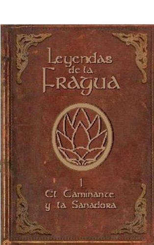 Descargar Libro El Caminante Y La Sanadora David Arranz Loriente