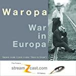 Waropa - War in Europa | Bill Goodwin,Mark Woods