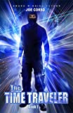 The Time Traveler (The Time Traveler  Book 1)