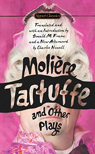 (Tartuffe and Other Plays (Signet Classics))