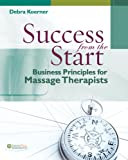 Success from the Start: Business Principles for Massage Therapists (DavisPlus)