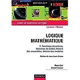 LOGIQUE MATHEMATIQUE T02 : FONCTIONS RECURSIVES THEOREME DE GODEL THEORIE DES ENSEMBLES