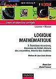 Logique mathématique, tome 2 : Fonctions récursives, théorème de Gödel, théorie des ensembles, théorie des modèles
