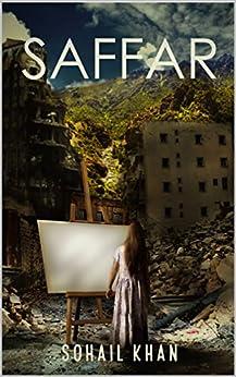 Saffar: Journey (English Edition) de [Khan, Sohail ]