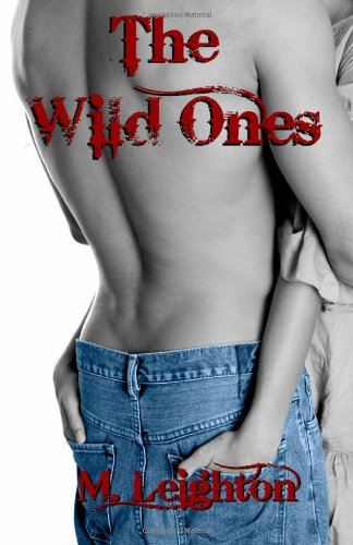The Wild Ones by CreateSpace Independent Publishing Platform