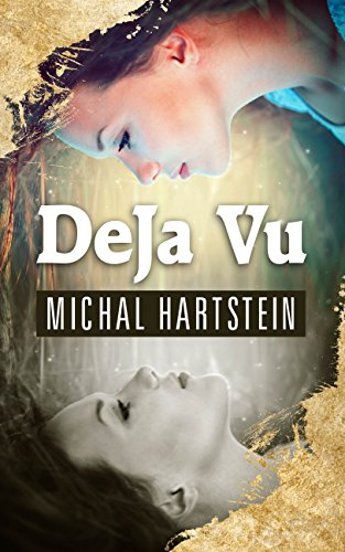 Deja Vu: A time-loop novel