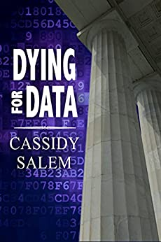 Dying for Data (Adina Donati, Accidental Sleuth Book 2) by [Salem, Cassidy]