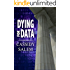 Dying for Data (Adina Donati, Accidental Sleuth Book 2)