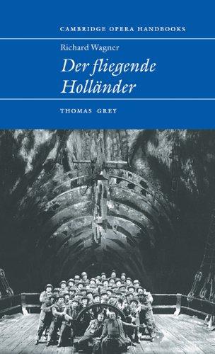 Download Richard Wagner: Der Fliegende Holländer (Cambridge Opera Handbooks) pdf
