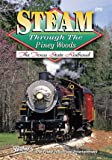 Steam Through the Piney Woods, The Texas State Railroad (Pentrex) [DVD] [2009]