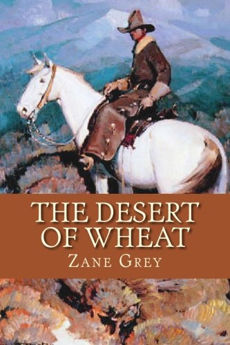 Download The Desert of Wheat PDF