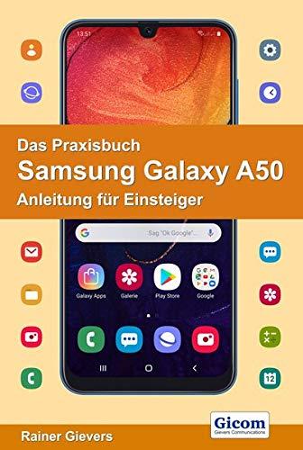 Price comparison product image Das Praxisbuch Samsung Galaxy A50 - Anleitung für Einsteiger
