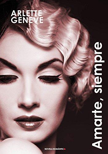 Amarte, siempre: Romántica Histórica (Spanish Edition) by [Geneve, Arlette]