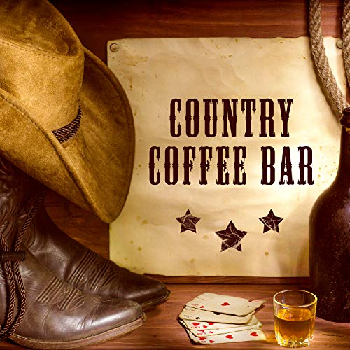 Country Coffee Bar: Best Country Swing & Pop Ballad, Western Guitar Background